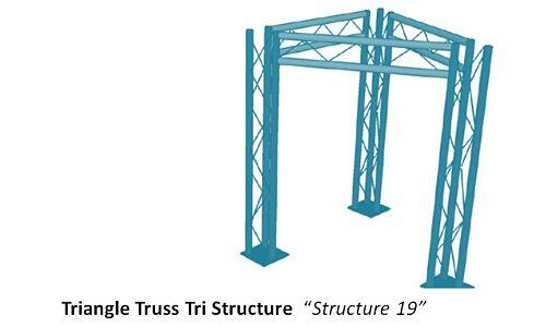 "Triangle Truss Tri Structure  ""Structure 19"""