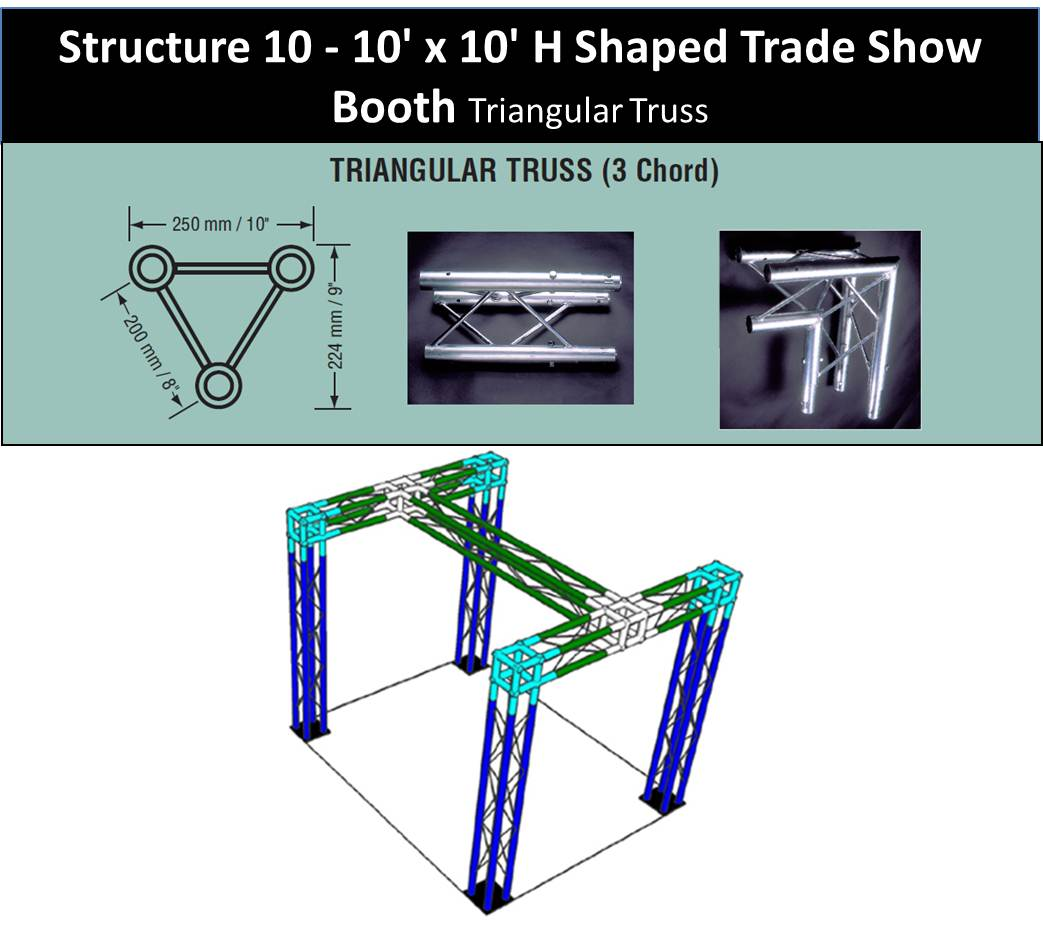 10 x 10 H Shaped Trade Show Booth Triangular Truss