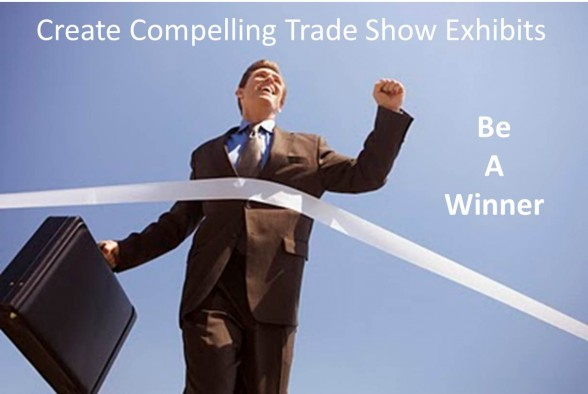 Create Compelling Trade Show Exhibits