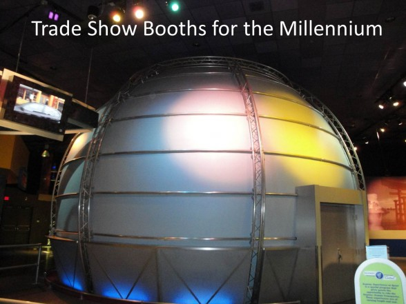 Trade Show Booths for the Millennium