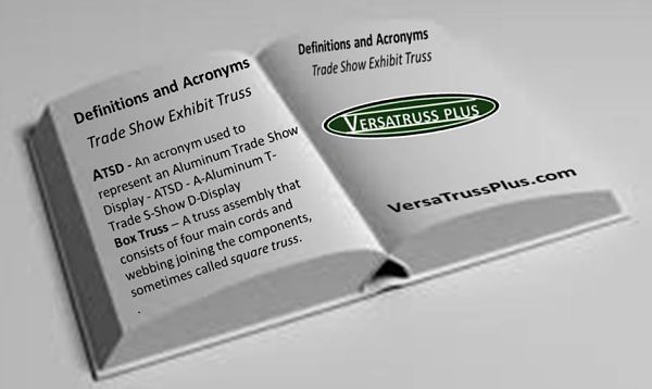Trade Show Exhibit Display Truss Terms References Definitions Acronyms