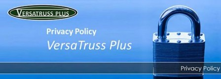 Privacy Policy VersaTruss Plus